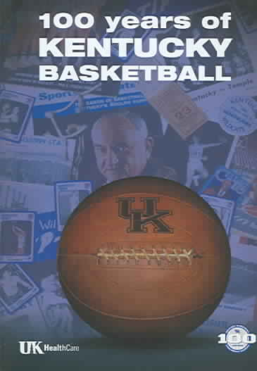 100 YEARS OF KENTUCKY BASKETBALL (DVD)